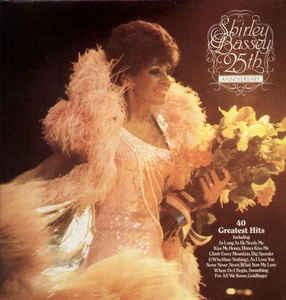Shirley Bassey –  25th Anniversary Album