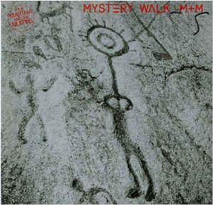 M + M –  Mystery Walk