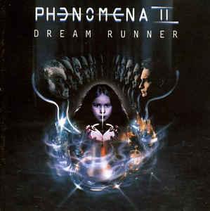 Phenomena (4) –  Dream Runner