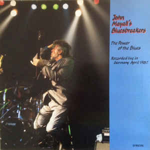 John Mayall & The Bluesbreakers –  The Power Of The Blues