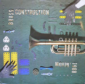Brass Construction –  Movin' – 1988
