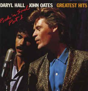 Daryl Hall & John Oates –  Greatest Hits – Rock 'N Soul Part 1