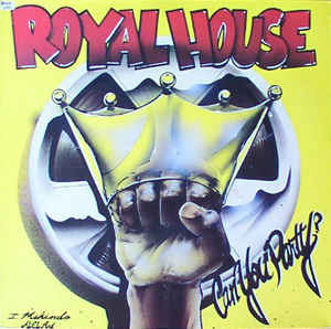 Royal House –  Can You Party? – The Royal House Album