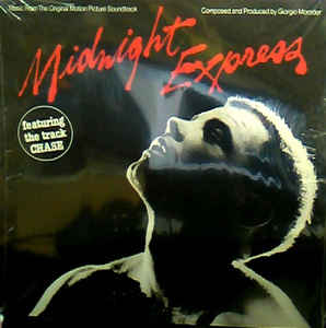 Giorgio Moroder –  Midnight Express (Music From The Original Motion Picture Soundtrack)