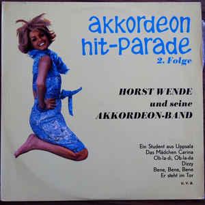 Horst Wende's Akkordeon-Band –  Akkordeon Hit-Parade 2. Folge
