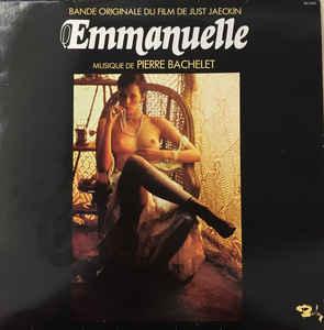 Pierre Bachelet –  Emmanuelle – Bande Originale Du Film De Just Jaeckin