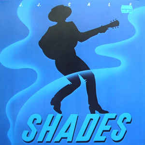 J.J. Cale –  Shades