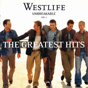 Westlife –  Unbreakable – The Greatest Hits Vol. 1