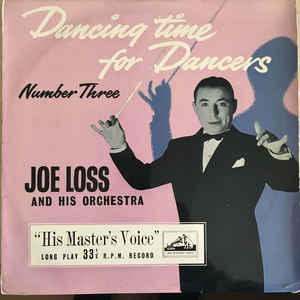 Joe Loss & His Orchestra –  Dancing Time For Dancers – Number Three