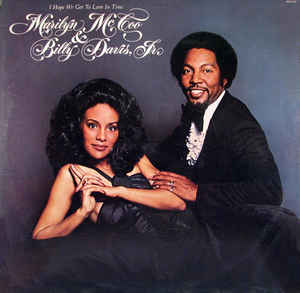 Marilyn McCoo & Billy Davis Jr. –  I Hope We Get To Love In Time