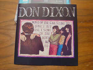 Don Dixon –  Most Of The Girls Like To Dance But Only Some Of The Boys Like To