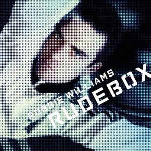 Robbie Williams –  Rudebox