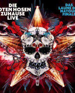 Die Toten Hosen: Zuhause Live: Das Laune der Natour-Finale