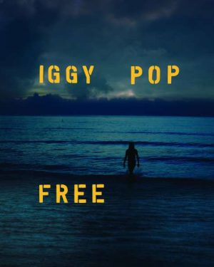 Iggy Pop Free Blue Colored Vinyl