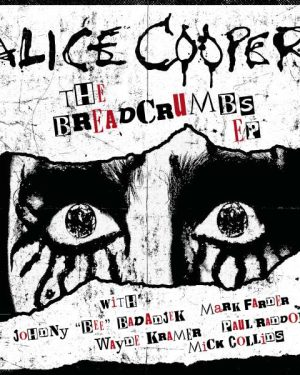 Alice Cooper The Breadcrumbs (EP)